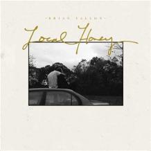 Local honey lyrics, tracklist and info - Brian Fallon album