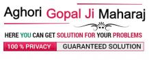 Vashikaran Specialist - +91-9828618088 Aghori Gopal Ji Maharaj