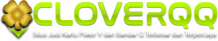 CLOVERQQ : Daftar Agen Domino QQ & Situs Bandar QQ Terbaik