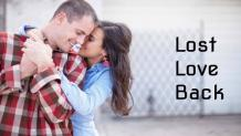 Get My Lost Love Back - Vashikaran Prayog