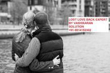 Lost Love Back Expert - Lost Love Back Solution By Vashikaran