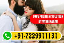 Love Problem Solution - Call: +91-7229911131 | Love Vashikaran Specialist Baba          Ji