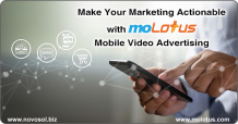 Make Your Marketing Actionable with moLotus Mobile Video Advertising