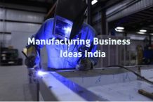 Small Scale Manufacturing Business Ideas India