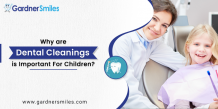 Why are Dental Cleanings an Important Preventive Measure For Children? - MY SITE