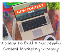 9 steps to build a successful content marketing strategy