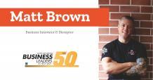 Matt Brown: Business Innovator & Disruptor