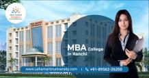 MBA Programme Direct Admission at Top MBA Private College in Ranchi