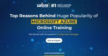Top Reasons Behind Huge Popularity of Microsoft Azure Online Training