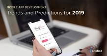 12 Mobile App Development Trends That Will Dominate 2019