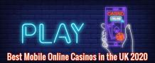 best mobile online casinos in the UK 2020
