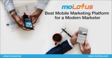 moLotus - Best Mobile Marketing Platform For a Modern Marketer