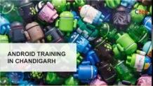 Android training in Chandigarh   CBitss