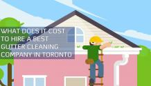 What Does It Cost to Hire a Best Gutter Cleaning Company in Toronto