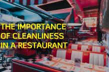 The Importance of Cleanliness in a Restaurant