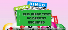 Useful tips for selecting new bingo sites no deposit required bonuses