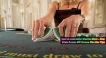 How to succeed at Casino Slots – New Slots Casino UK Games Machine Tips