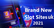 Brand of new slot sites uk in 2021