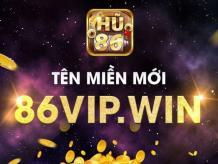 G86 - 86vip.win | Cổng Game Nổ Hũ Vạn Người Mê | Tải iOS, APK, PC