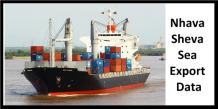 Nhava Sheva Sea Export Data