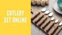 Everything You Need to Know About Buying High Quality Cutlery Sets