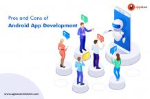 Pros and Cons of Android App Development - AppClues Infotech