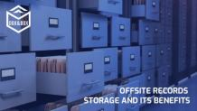 Offsite Records Storage and its Benefits