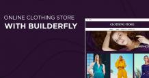 How to Start Online Clothing Store with Builderfly Platform