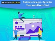 Optimise Images, Optimise Your WordPress Site!