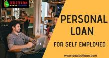 A Quick Guide Personal Loan for the Self Employed – DealsOfLoan