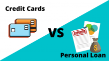 CONFUSED ABOUT PERSONAL LOAN VS CREDIT CARD? HERE IS A SELECTION GUIDE
