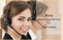The Difference Between Phone Answering Service and Call Center