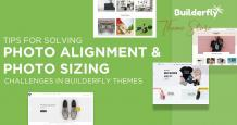 Tips for photo alignment & photo sizing in Builderfly themes