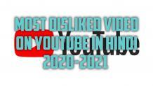 Most disliked Video on Youtube in India Hindi 2020-2021 - Director dada