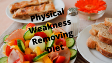 Physical Weakness Removing Diet Tips Which Makes Your Body Steelier