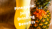 Pineapple Juice Drinking Benefits For Your Health In Summer