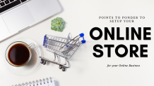 Points to Consider before Setting up an Online Store for your Online Business