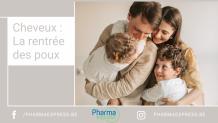 Cheveux : La rentrée… des poux - Le Blog PharmaExpress