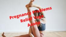 Pregnancy Problems Relief Yoga Asana For Pregnant Women