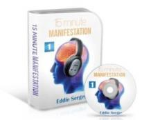15 Minute Manifestation Review By Eddie Sergey