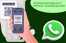 WhatsApp Tip and Tricks : Use WhatsApp Web on PC without scanning QR Code