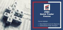 Quick Trader Course-Learn Stock Trading, Share Trading & UDTS Technical Analysis Online | IFMC Institute