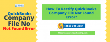 QuickBooks Won't Open Company File  | Rectify Now!