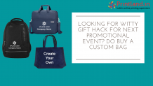 Looking for Witty Gift Hack for Next Promotional Event? Do Buy a Custom Bag – Roshan-Printland