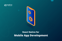 Why you should choose React Native for Mobile App Development?