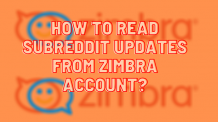 How Do I View Reddit Feed From Zimbra Account?