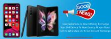 Quick Sell Phone | Sell Phone Dubai | Sell My Phone Dubai