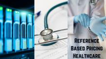 Reference Based Pricing Healthcare (RBP) – The Advantages