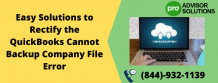 Easy Solutions to Rectify the QuickBooks Cannot Backup Company File Error | Diary Store