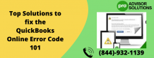Top Solutions to fix the QuickBooks Online Error Code 101 | Diary Store